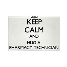 Keep Calm and Hug a Pharmacy Technician Magnets