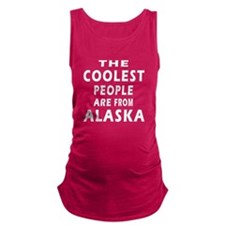 The Coolest People Are From Alaska Maternity Tank