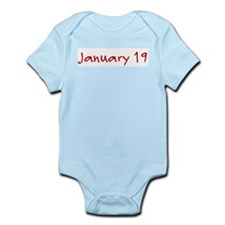 """""""January 19"""" printed on a Infant Bodysuit"""
