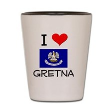 I Love GRETNA Louisiana Shot Glass
