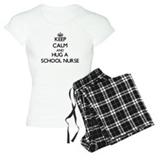 Keep Calm and Hug a School Nurse Pajamas