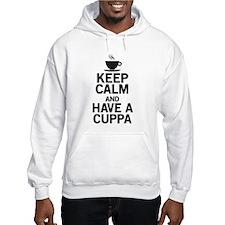 Keep Calm Have a Cuppa Hoodie
