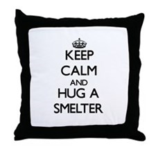 Keep Calm and Hug a Smelter Throw Pillow