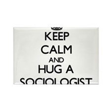 Keep Calm and Hug a Sociologist Magnets