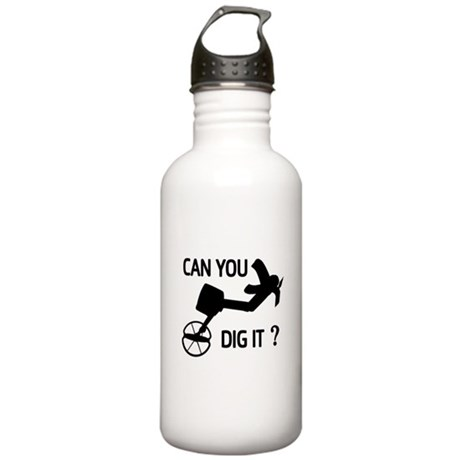 Can you dig it ? Sports Water Bottle