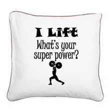 I Lift (Weightlifting) What's Your Super Power? Sq