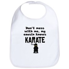 My Cousin Knows Karate Bib