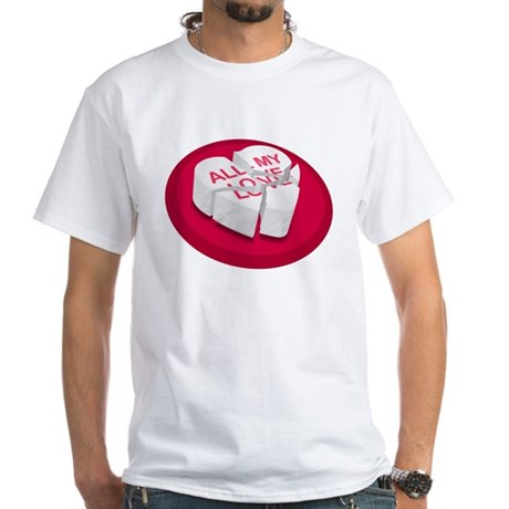 All My Love Broken Heart White T-Shirt