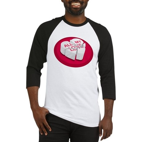 All My Love Broken Heart Baseball Jersey