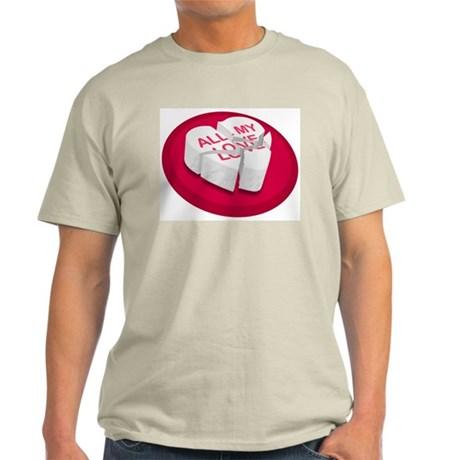 All My Love Broken Heart Light T-Shirt