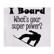 I Board (Snowboard) What's Your Super Power? Throw