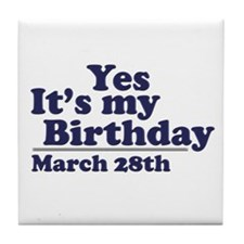 March 28 Birthday Tile Coaster
