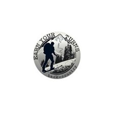 earn your turns black Mini Button