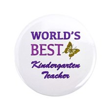 "World's Best Kindergarten Teacher 3.5"" Button (100"