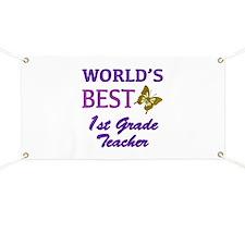 World's Best 1st Grade Teacher Banner
