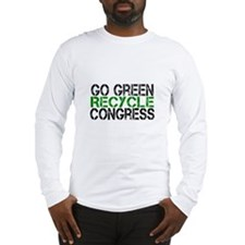 Go Green Recycle Congress Long Sleeve T-Shirt