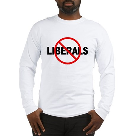 No Liberals Long Sleeve T-Shirt