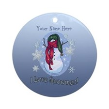 I Love Snowmen! Ornament (Round)