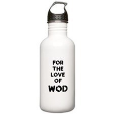 For the Love of WOD Water Bottle