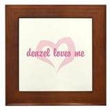 """denzel loves me"" Framed Tile"