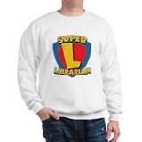 Super Librarian Sweatshirt