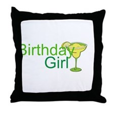 Birthday Girl margarita Throw Pillow