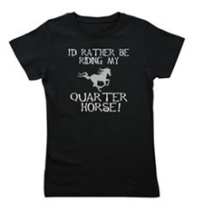 id rather be riding my quarter horse a.jpg Girl's