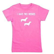 i have two weenies two tr.png Girl's Tee