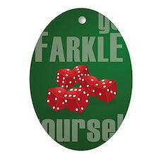 Farkle Yourself 8x10 Oval Ornament