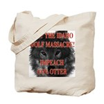 Stop the wolf massacre Tote Bag