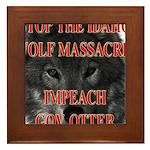 Stop the wolf massacre Framed Tile