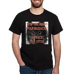 Stop the wolf massacre Dark T-Shirt
