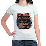 Stop the wolf massacre Jr. Ringer T-Shirt