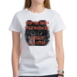 Stop the wolf massacre Women's T-Shirt