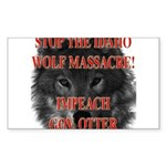 Stop the wolf massacre Rectangle Sticker