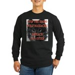 Stop the wolf massacre Long Sleeve Dark T-Shirt