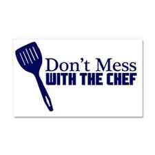 dont mess with the chef blu Car Magnet 20 x 12