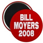 Bill Moyers 2008 Red Magnet