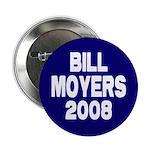 Bill Moyers 2008 Blue Button