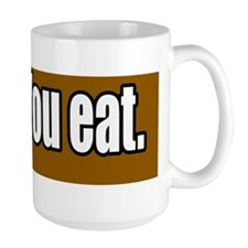 I-Farm-You-Eat-Bumper-Sticker Mug