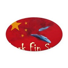 shark-fin-soup-t-shirt2 Oval Car Magnet
