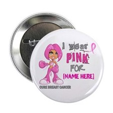 "Personalized Breast Cancer Custom 2.25"" Button (10"