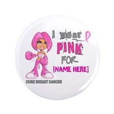 "Personalized Breast Cancer Custom 3.5"" Button (100"