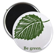 be green Magnet