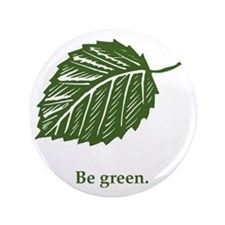 "be green 3.5"" Button"