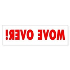 MOVE OVER! Hood Bumper Sticker