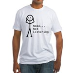 Selective Hearing Fitted T-Shirt