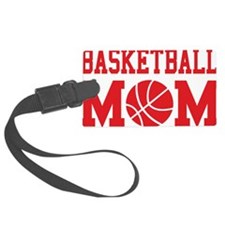 basketball-mom-red Luggage Tag