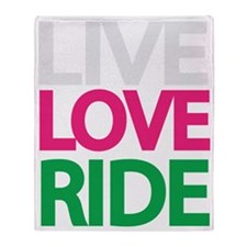 live-love-ride3 Throw Blanket