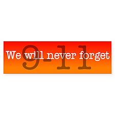 """""""Never Forget"""" Bumper Bumper Sticker"""